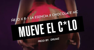 R-1 La Esencia Ft. Ñejo, Chocolate Mc - Mueve el Culo